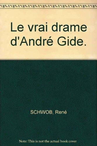 Le vrai drame d'André Gide