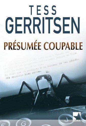 Présumée Coupable - Tess Gerritsen
