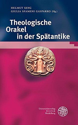 Bibliotheca Chaldaica: Theologische Orakel in Der Spatantike par