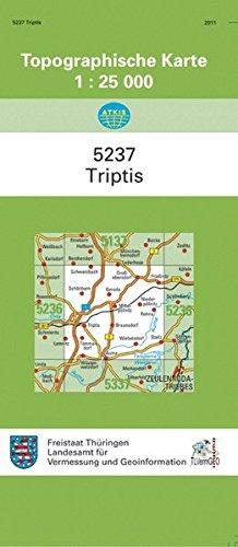 Triptis: 5237 (Topographische Karten 1:25000 (TK 25) Thüringen (amtlich))