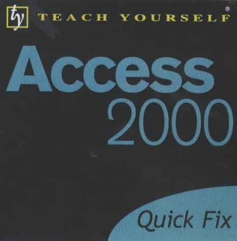 Access 2000 (Teach Yourself Quick Fix) by Stephen, Moira (2001) Paperback