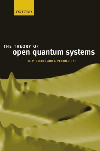 The Theory of Open Quantum Systems by Breuer, Heinz-Peter, Petruccione, Francesco (2007) Paperback