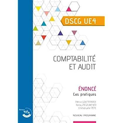 Comptabilité et audit - Énoncé: UE 4 du DSCG