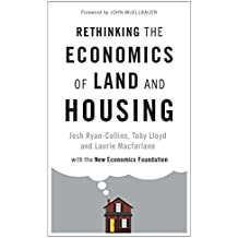 Rethinking the Economics of Land and Housing (English Edition)