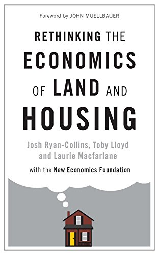 Rethinking the Economics of Land and Housing (English Edition)