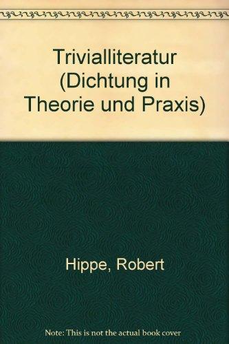 Trivialliteratur (Dichtung in Theorie und Praxis) (German Edition)
