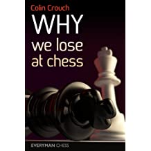 Why We Lose at Chess (English Edition)