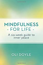 Mindfulness for Life by Oli Doyle (2015-10-13)