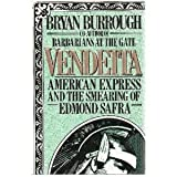 Vendetta: American Express and the Smearing of Banking Rival Edmond Safra