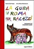 La guida di Roma per ragazzi