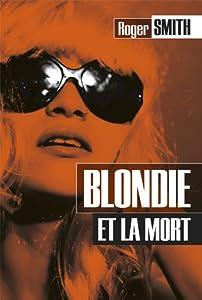 """Afficher """"Blondie et la mort"""""""