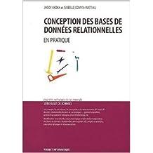 Conception des bases de données relationnelles. En pratique de Jacky Akoka,Isabelle Comyn-Wattiau ( 23 novembre 2001 )