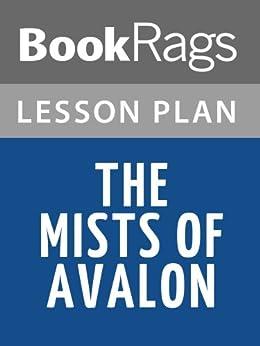 Amazoncom Lesson Plans The Mists of Avalon eBook