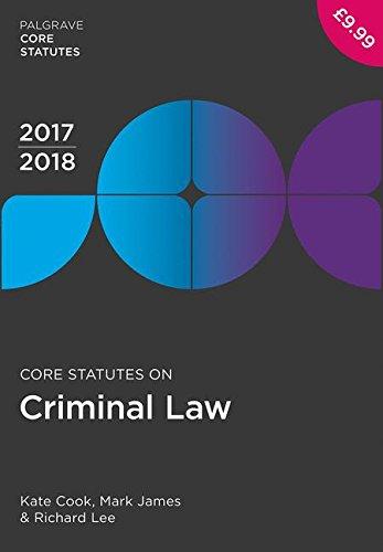 Core Statutes on Criminal Law 2017-18 (Palgrave Core Statutes)