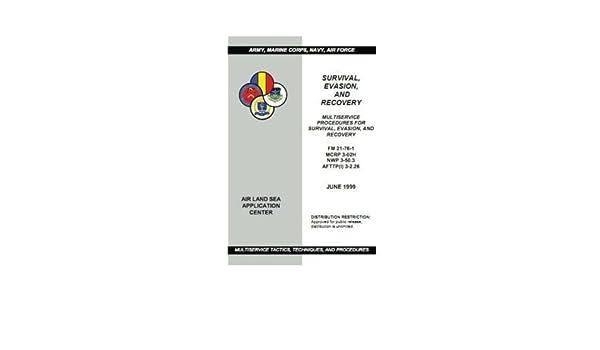 Read) u. S. Army survival manual fm 21-76 (survival evasion and rec….