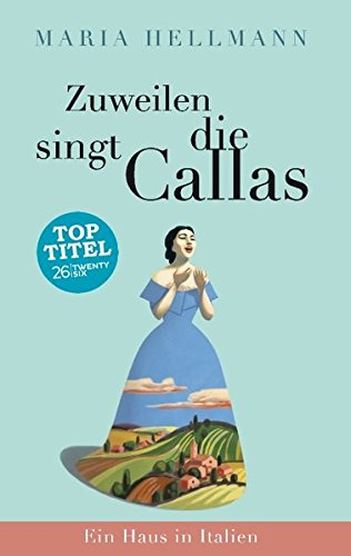 Zuweilen-singt-die-Callas-Ein-Haus-in-Italien