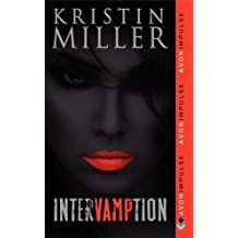 Intervamption by Kristin Miller (2011-08-09)