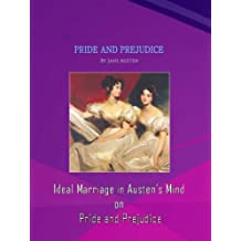 Ideal Marriage in Austen's Mind on Pride and Prejudice (English Edition)