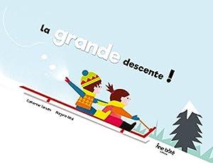 """Afficher """"La grande descente !"""""""