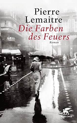 Buchseite und Rezensionen zu 'Die Farben des Feuers: Roman' von Pierre Lemaitre