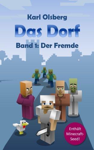 Das Dorf Band 1: Der Fremde: Volume 1 por Karl Olsberg