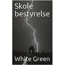 Skole bestyrelse (Danish Edition)