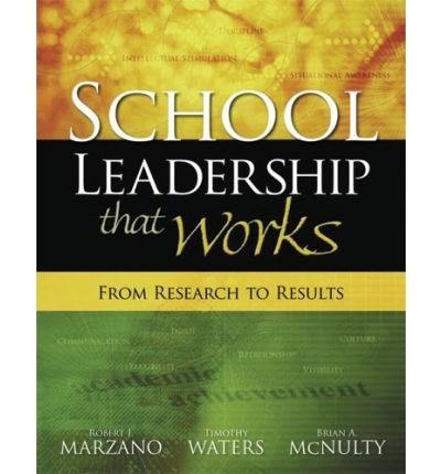 [School Leadership That Works: From Research to Results] [by: Dr Robert J Marzano]