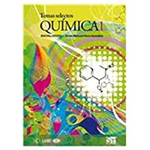 Temas selectos de quimica/Selected Themes of Chemistry: 1