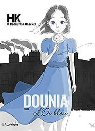 Dounia, tome 1 : L'or bleu par  HK