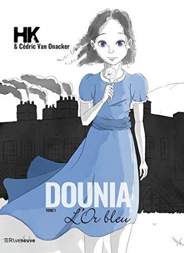 Dounia - tome 1 L'or bleu (01) par Hk,Cedric van Onacker