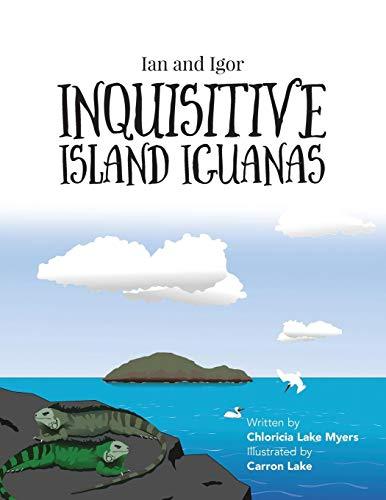 Ian and Igor: Inquisitive Island Iguanas