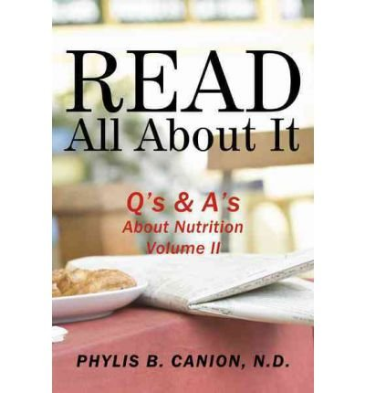 Read All About It: Q's & A's About Nutrition, Volume II (Paperback) - Common
