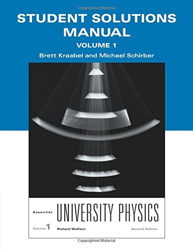 Student Solutions Manual for Essential University Physics, Volume 1: Volume 2