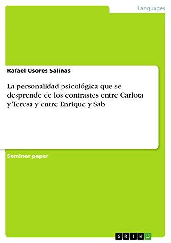 La personalidad psicológica que se desprende de los contrastes entre Carlota y Teresa y entre Enrique y Sab por Rafael Osores Salinas