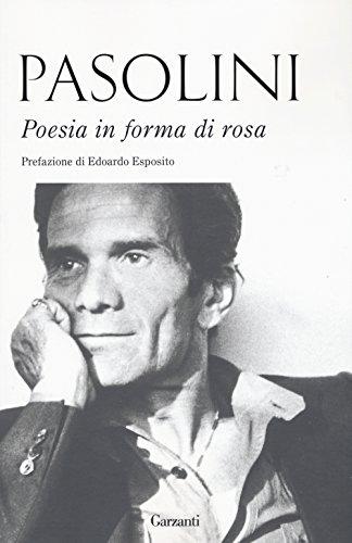 Poesia in forma di rosa (Gli elefanti. Poesia Cinema Teatro)