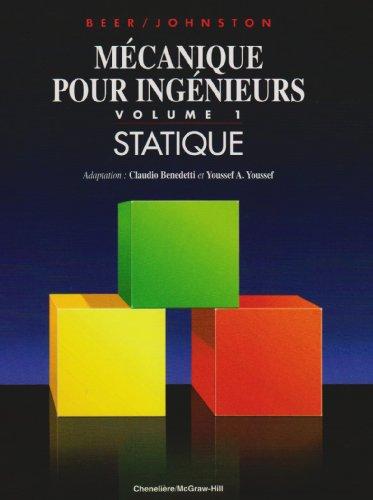 Mécanique de l'ingenieur : volume 1 : statique