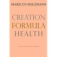 Creation Formula: Health: Clarity Release Connection Series