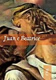 Juan e Beatrice: 3