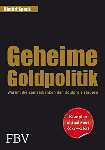 Geheime Goldpolitik: Warum die Zentralbanken den Goldpreis steuern