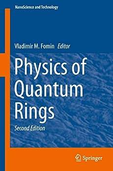 Physics of Quantum Rings (NanoScience and Technology) PDF Descargar Gratis