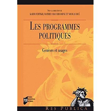Les programmes politiques: Genèses et usages (Res publica)