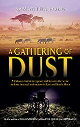A Gathering of Dust: A Novel Out of Africa