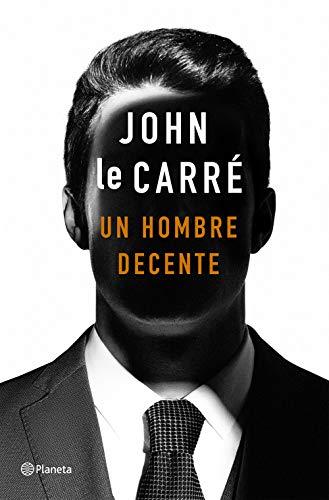 Un hombre decente (Spanish Edition)