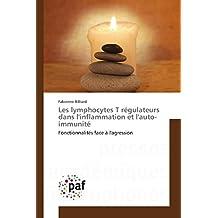 Les lymphocytes T régulateurs dans l'inflammation et l'auto-immunité (Omn.Pres.Franc.)