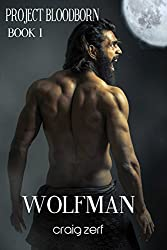 Project Bloodborn - Book 1: WOLF MAN: A werewolves & shifters novel. (English Edition)