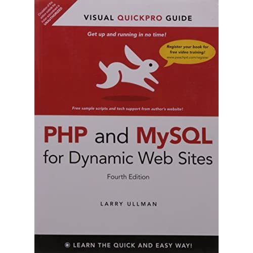 [PHP and MySQL for Dynamic Web Sites: Visual QuickPro Guide (Visual QuickPro Guides)] [By: Ullman, Larry] [June, 2014]
