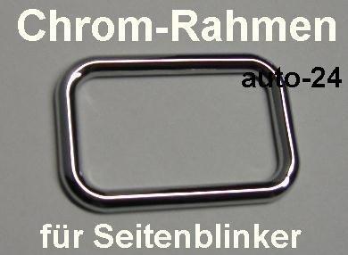 Umrandung Blinkerrahmen Chrom Rahmen, Chromrahmen für Seitenblinker Golf-3 / Vento 09.91- 95, Passat 35i (B3) 88-93, Ibiza 6K 93-95, Cordoba 93-95, Toledo 91-95