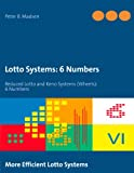 Lotto Systems: 6 Numbers: Reduced Lotto and Keno Systems (Wheels): 6 Numbers