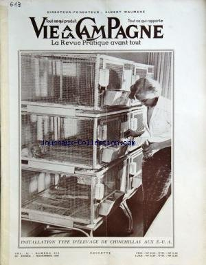 VIE A LA CAMPAGNE [No 613] du 01/11/1961 - INSTALLATION TYPE D'ELEVAGE DE CHINCHILLAS AUX E-U.A. - PRODUCTIONS VEGETALES ET ANIMALES - EQUIPEMENT RURAL - ARCHITECTURE - AMEUBLEMENT - APICULTURE