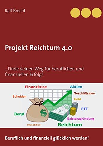 projekt-reichtum-40-finde-deinen-weg-fur-beruflichen-und-finanziellen-erfolg